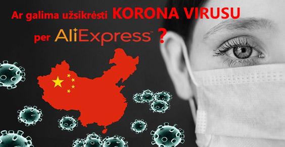 Ar galima užsikrėsti korona virusu per Aliexpress siuntinius?