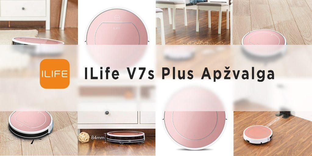ILife V7s Plus siurblio roboto apžvalga